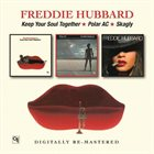 FREDDIE HUBBARD Keep Your Soul Together/Polar AC/Skagly album cover