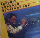 FREDDIE HUBBARD Keystone Bop album cover