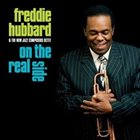 FREDDIE HUBBARD On the Real Side: 70th Birthday Celebration album cover