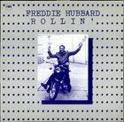 FREDDIE HUBBARD Rollin' album cover