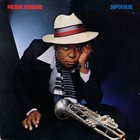 FREDDIE HUBBARD Super Blue album cover