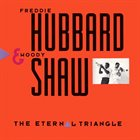 FREDDIE HUBBARD The Eternal Triangle album cover