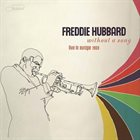 FREDDIE HUBBARD Without a Song: Live in Europe 1969 album cover