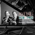 FREDERICK HODGES Frederick Hodges and Richard Dowling : Cocktails For Two album cover