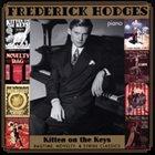 FREDERICK HODGES Kitten On The Keys: Ragtime, Novelty, & Stride Classics album cover