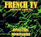 FRENCH TV Operation : Mockingbird album cover