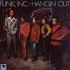 FUNK INC Hangin' Out album cover