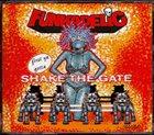 FUNKADELIC First Ya Gotta Shake the Gate album cover