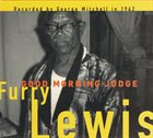 FURRY LEWIS Good Morning Judge album cover