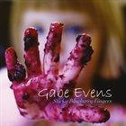 GABE EVENS Sticky Blueberry Fingers album cover