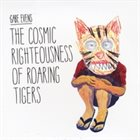 GABE EVENS The Cosmic Righteousness of Roaring Tigers album cover