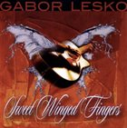 GABOR LESKO Sweet Winged Fingers album cover