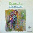 GABOR SZABO Spellbinder Album Cover