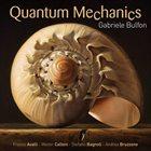 GABRIELE BULFON Quantum Mechanics album cover