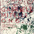 GABRIELE MITELLI Gabriele Mitelli O.N.G. : Crash album cover