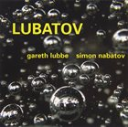 GARETH LUBBE AND SIMON NABATOV Lubatov album cover
