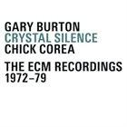 GARY BURTON Crystal  Silence The ECM Recordings 1972-79 album cover