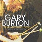 GARY BURTON Take Another Look : A Career Retrospective album cover