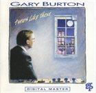 GARY BURTON Times Like These album cover