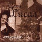 GARY LUCAS Evangeline album cover