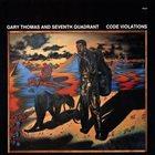 GARY THOMAS (SAXOPHONE) Code Violations album cover