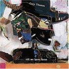GARY THOMAS (SAXOPHONE) Till We Have Faces album cover