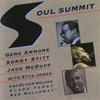 GENE AMMONS Gene Ammons, Sonny Stitt, Jack McDuff : Soul Summit album cover