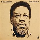 GENE AMMONS Got My Own album cover
