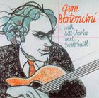 GENE BERTONCINI Gene Bertoncini With Bill Charlap & Sean Smith album cover