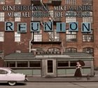 GENE BERTONCINI Reunion album cover
