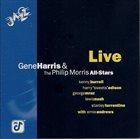 GENE HARRIS Gene Harris & The Philip Morris All-Stars : Live album cover