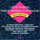 GENE HARRIS Gene Harris And The Phillip Morris Super Band : World Tour 1990 album cover