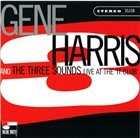GENE HARRIS Gene Harris And The Three Sounds : Live At The 'It Club' album cover
