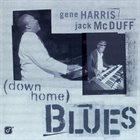 GENE HARRIS Gene Harris / Jack McDuff : (Down Home) Blues album cover