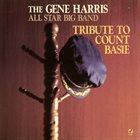 GENE HARRIS Tribute to Count Basie album cover