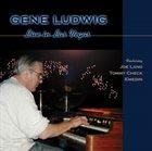 GENE LUDWIG Live in Las Vegas album cover
