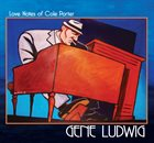 GENE LUDWIG Love Notes of Cole Porter album cover