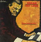 GENE LUDWIG Organ Out Loud (aka The Hot Organ) album cover