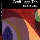 GEOFF LAPP Stained Glass album cover