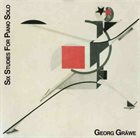 GEORG GRAEWE (GRÄWE) Six Studies For Piano Solo album cover