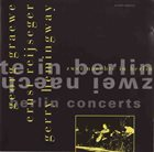 GEORG GRAEWE (GRÄWE) Graewe • Reijseger • Hemingway : Zwei Naechte In Berlin album cover