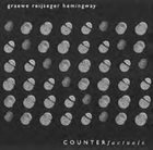 GEORG GRAEWE (GRÄWE) Graewe - Reijseger - Hemingway : Counterfactuals album cover