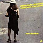 GEORGE ADAMS George Adams & Don Pullen Quartet: Don't Lose Control album cover