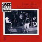 GEORGE ADAMS George Adams - Don Pullen Quartet : Jazzbuhne Berlin '88 album cover