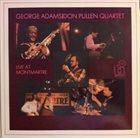 GEORGE ADAMS George Adams|Don Pullen Quartet : Live At Montmartre album cover