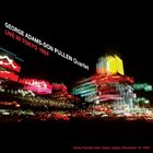 GEORGE ADAMS Live In Tokyo 1984 album cover
