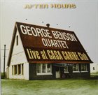 GEORGE BENSON After Hours: Live at Casa Caribe Club album cover