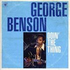 GEORGE BENSON Doin The Thing album cover