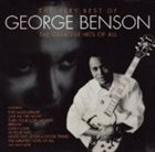 GEORGE BENSON The Very Best of George Benson: The Greatest Hits of All album cover