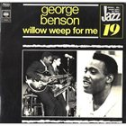 GEORGE BENSON Willow Weep For Me album cover